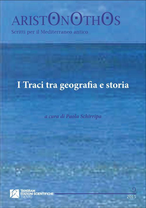 Visualizza N. 9 (2015): I Traci tra geografia e storia