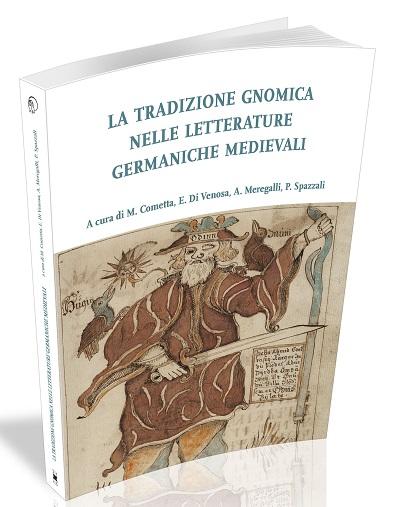 Visualizza La tradizione gnomica nelle letterature germaniche medievali