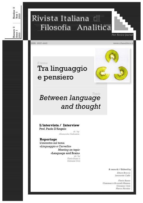 View Vol. 1 No. 0.1 (2010): Tra linguaggio e pensiero / Between Language and Thought