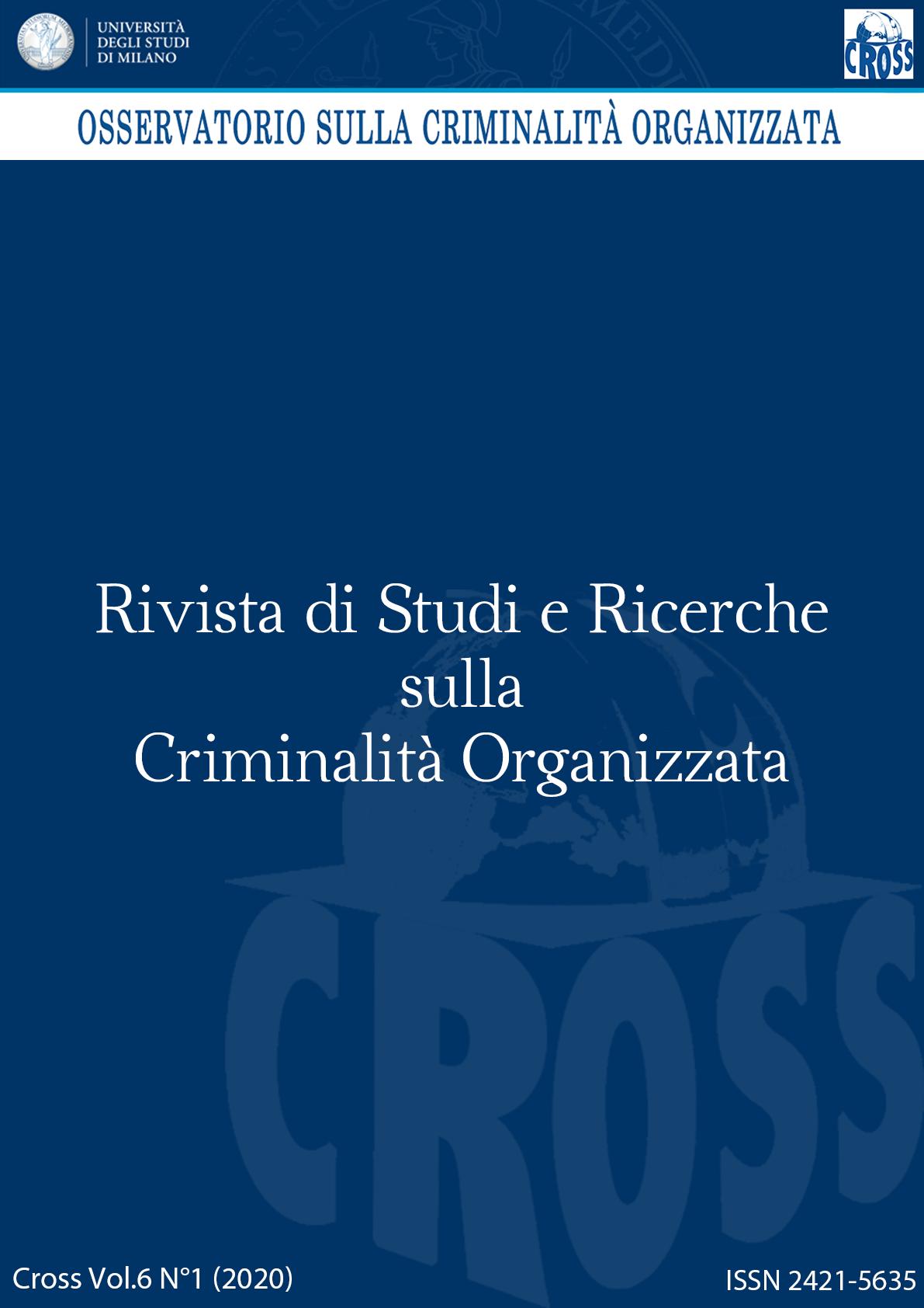 Visualizza V. 6 N. 1 (2020): Rivista di Studi e Ricerche sulla criminalità organizzata