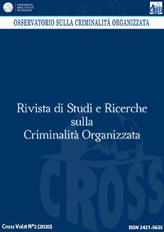 Visualizza V. 6 N. 2 (2020): Rivista di Studi e Ricerche sulla criminalità organizzata