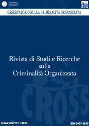 Visualizza V. 7 N. 1 (2021): Rivista di Studi e Ricerche sulla criminalità organizzata